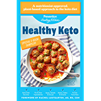 Healthy Keto: Prevention Healing Kitchen Sampler: 75+ Plant-Based, Low-Carb, High-Fat Recipes (English Edition)