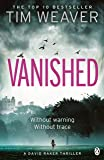 Vanished: David Raker Novel #3