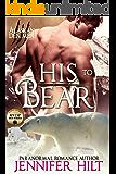 His to Bear (Icy Cap Den Book 1)