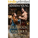 Highlands' Dangerous Passions: A Scottish Medieval Historical Highlander Collection