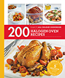 200 Halogen Oven Recipes: Hamlyn All Colour Cookbook (Hamlyn All Colour Cookery) (English Edition)