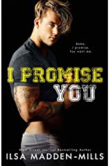 I Promise You: Stand-Alone College Sports Romance (Waylon University Book 4) Kindle Edition