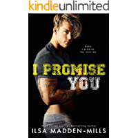 I Promise You: Stand-Alone College Sports Romance book cover