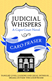 Judicial Whispers (Caper Court Book 2)
