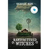 Manufactured Witches (The Witches of Tanglewood Book 1)