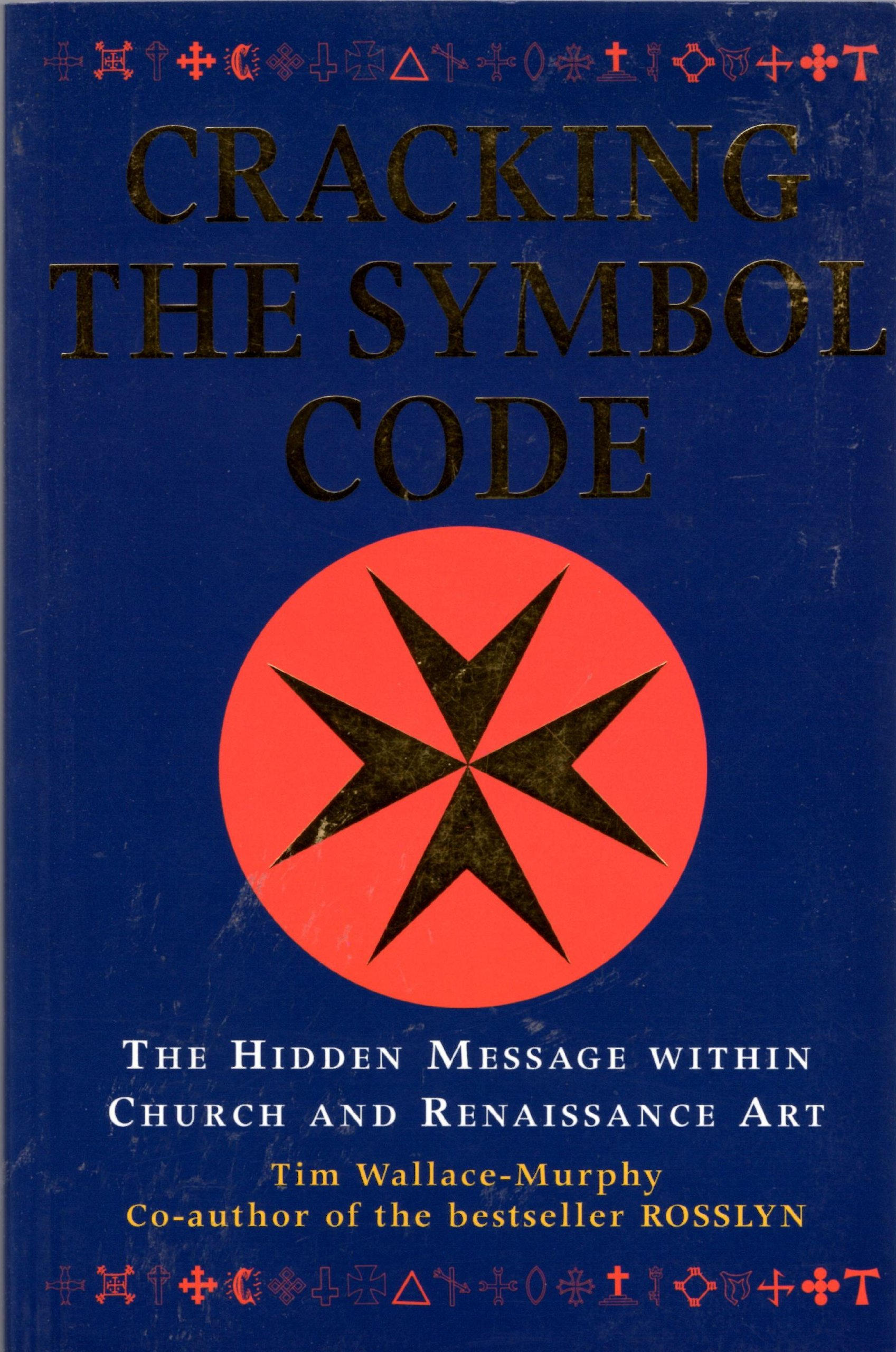 Cracking The Symbol Code Tim Wallace Murphy 9781842931592 Amazon