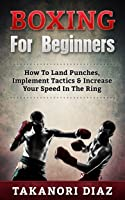 Boxing For Beginners: How To Land Punches