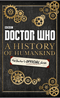 Amazon doctor who time lord fairy tales ebook bbc childrens doctor who a history of humankind the doctors official guide fandeluxe Gallery