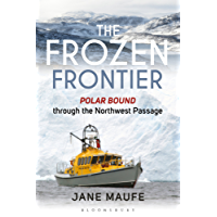 The Frozen Frontier: Polar Bound through the Northwest Passage