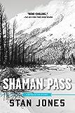 Shaman Pass: A Nathan Active Mystery (Nathan Active Mysteries Book 2)