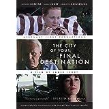 The City Of Your Final Destination A Novel Cameron Peter 9780312656546 Amazon Com Books