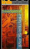 Master/Slave: Trova Spector! (Lettere dal Cyberspazio)