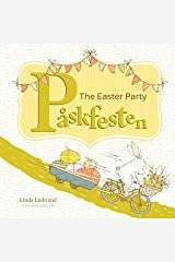 The Easter Party - Påskfesten: A Swedish Easter book for bilingual kids learning Swedish and English Kindle Edition