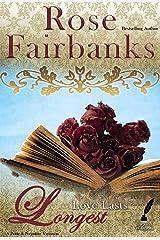Love Lasts Longest: Alternate Short Tales of Pride and Prejudice (Jane Austen Reimaginings Book 4) Kindle Edition
