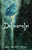 Dolmarehn : Book Two of the Otherworld Series