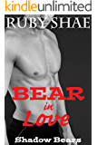 Bear in Love (Shadow Bears Book 1)