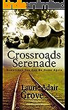 Crossroads Serenade: A Novel
