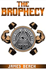 The Brophecy Kindle Edition