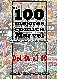 Los 100 mejores cómics Marvel: del nº 1 al nº 10
