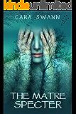The Matre Specter