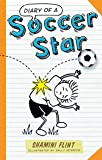 Diary of a Soccer Star: 1
