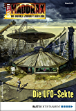Maddrax 473 - Science-Fiction-Serie: Die UFO-Sekte (German Edition)
