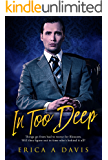 In Too Deep: BWWM Romance (Bad Boys From Money Book 1)