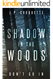 Shadow in the Woods (Monsters in the Green Mountains)