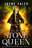Reign of the Stone Queen (Stone Blood Series Book 4)