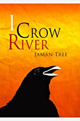 I Crow River Kindle Edition