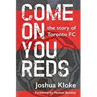 Come on You Reds: The Story of Toronto FC