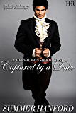 Captured by a Duke (Ladies Always Shoot First Book 1)