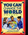 You Can Change the World: Learning to Pray for People Around the World (Volume II)