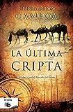 La última cripta (B DE BOLSILLO)