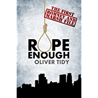 Rope Enough (The Romney and Marsh Files Book 1)