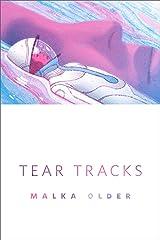 Tear Tracks: A Tor.Com Original Kindle Edition