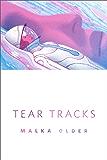Tear Tracks: A Tor.Com Original