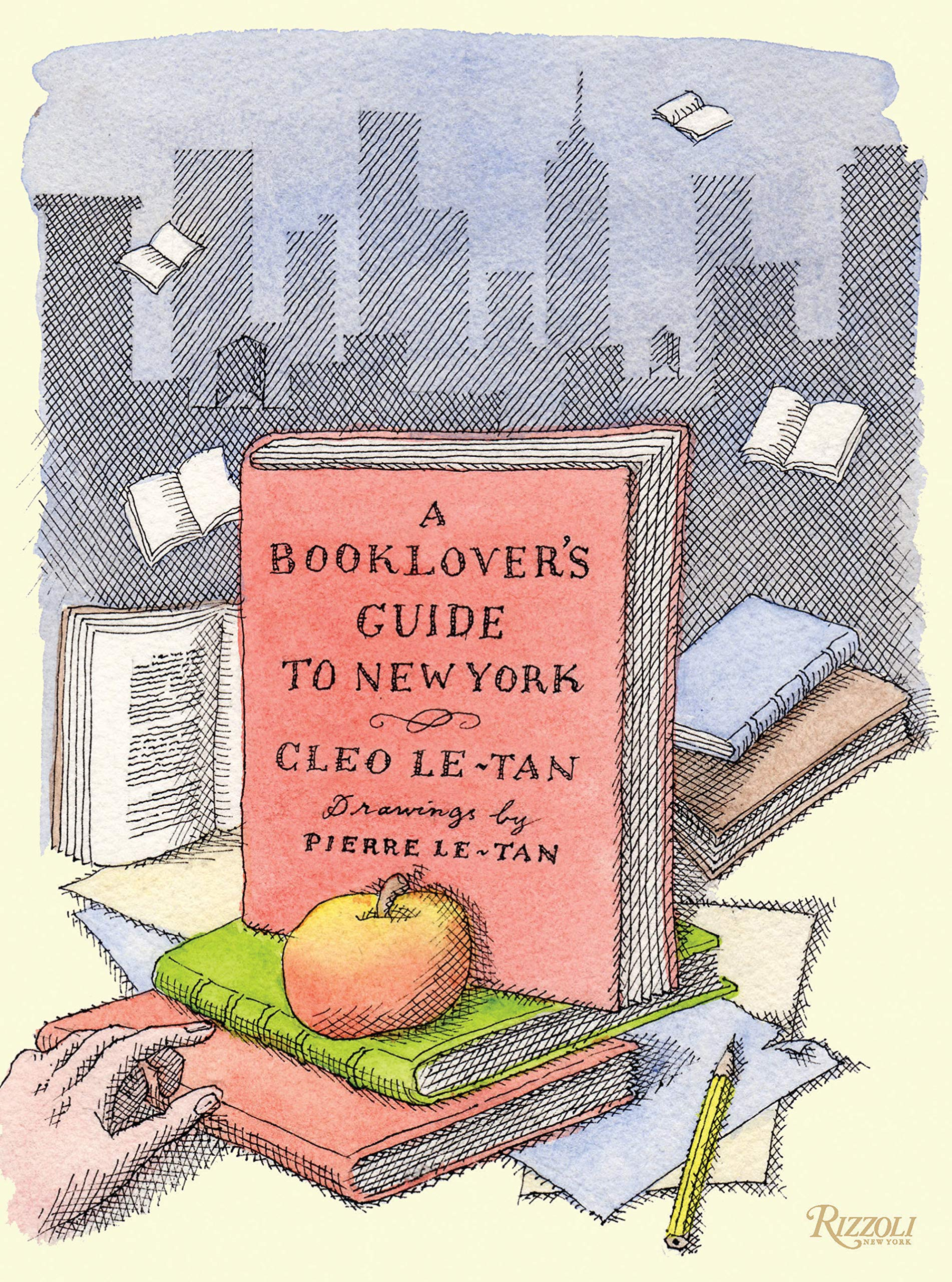 A Booklover's Guide to New York by Rizzoli