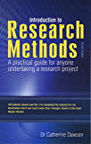 Introduction to Research Methods: A practical guide for anyone undertaking a research project (English Edition)