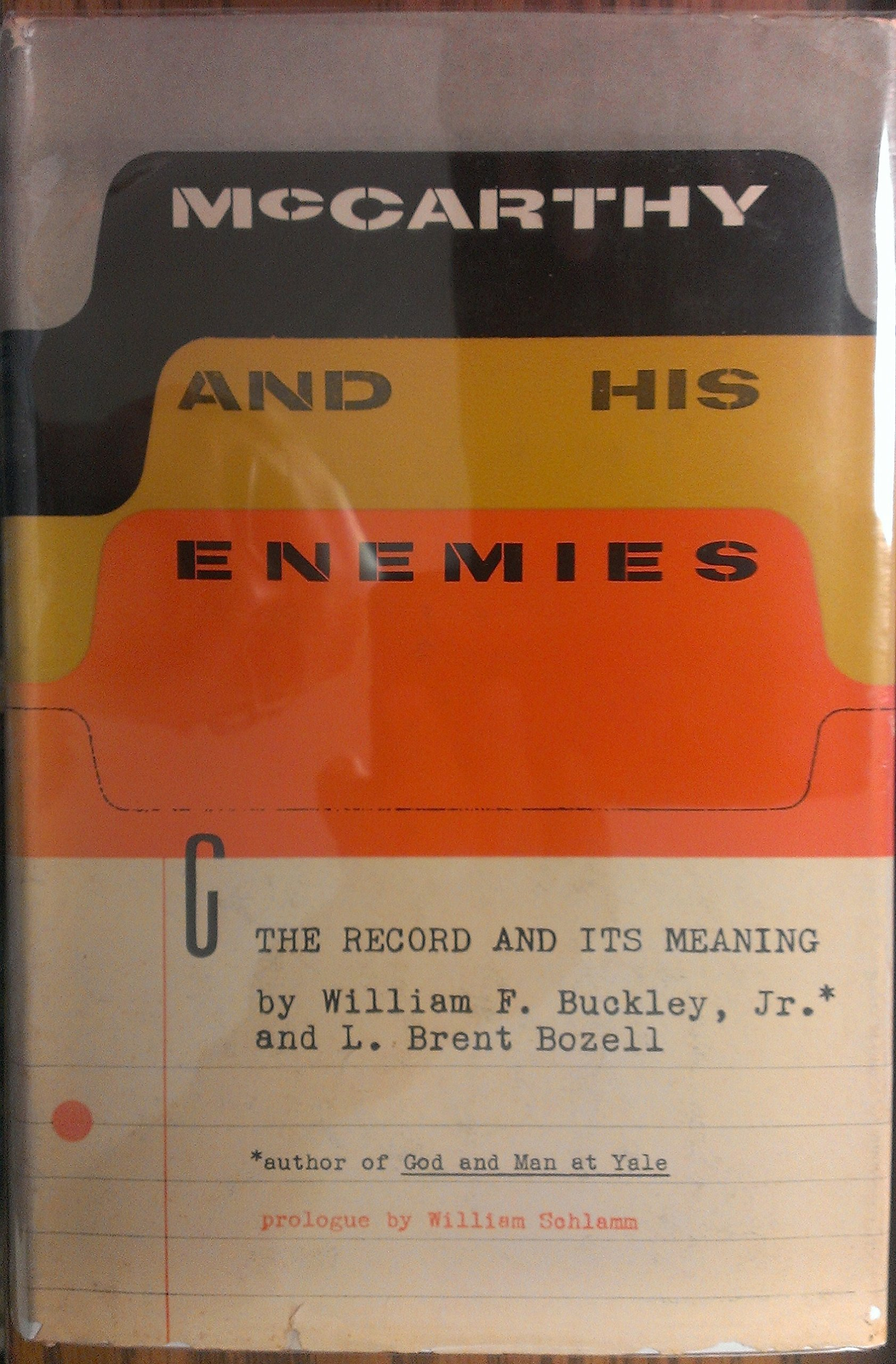 McCarthy And His Enemies William Buckley 9780895264725 Amazon Books