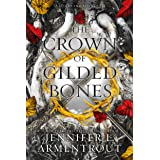 The Crown of Gilded Bones (Blood And Ash Series Book 3)