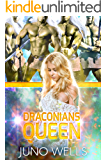 Draconians Queen: A SciFi Alien Romance (Draconian Warriors Book 6)