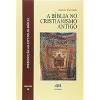 A Bíblia no Cristianismo Antigo