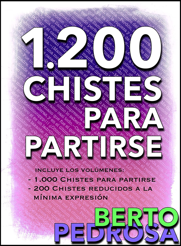 1200 Chistes Para Partirse La Colección De Chistes