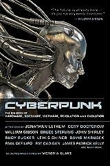 Cyberpunk: Stories of Hardware, Software, Wetware, Evolution, and Revolution Paperback