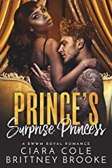 Prince's Surprise Princess (A BWWM Royal Romance) Kindle Edition