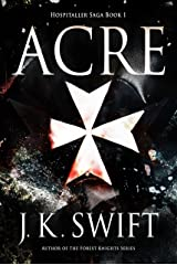 Acre (Hospitaller Saga Book 1) Kindle Edition
