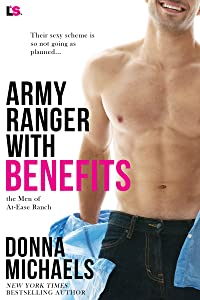 Army Ranger with Benefits (The Men of At-Ease Ranch)