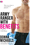 Army Ranger with Benefits (The Men of At-Ease Ranch Book 4)