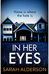 In Her Eyes: an unputdownable, twisty psychological thriller Kindle Edition